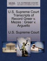 U.S. Supreme Court Transcripts of Record Greer V. Mezes
