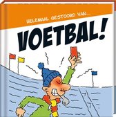 Humor cadeaureeks: Helemaal gestoord van... - Helemaal gestoord van... Voetbal!