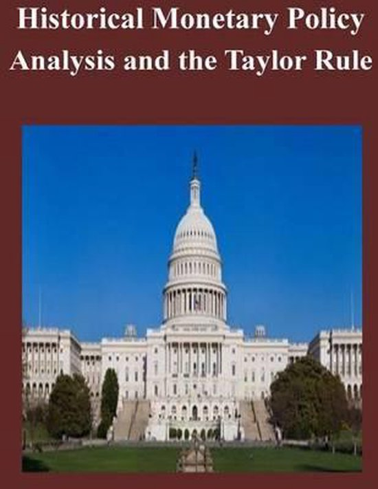 Historical Monetary Policy Analysis and the Taylor Rule