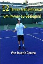 12 Tennis Geheimnisse Um Immer Zu Besiegen!