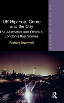 UK Hip-Hop, Grime and the City