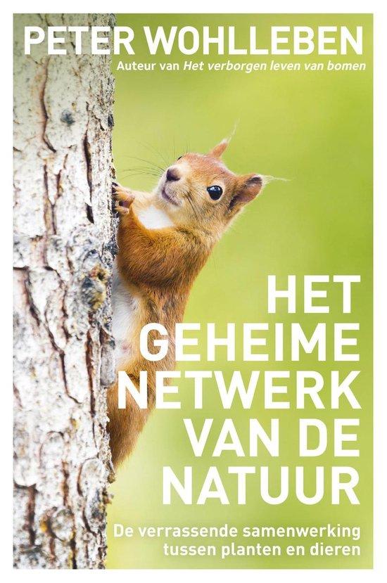 Het geheime netwerk van de natuur - Peter Wohlleben |