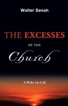 The Excesses of the Church