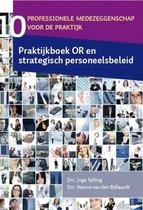 Praktijkboek OR en strategisch personeelsbeleid