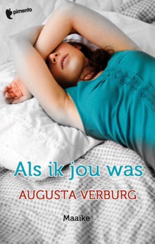 Als ik jou was - Augusta Verburg |