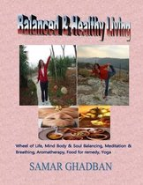 Balanced & Healthy Living