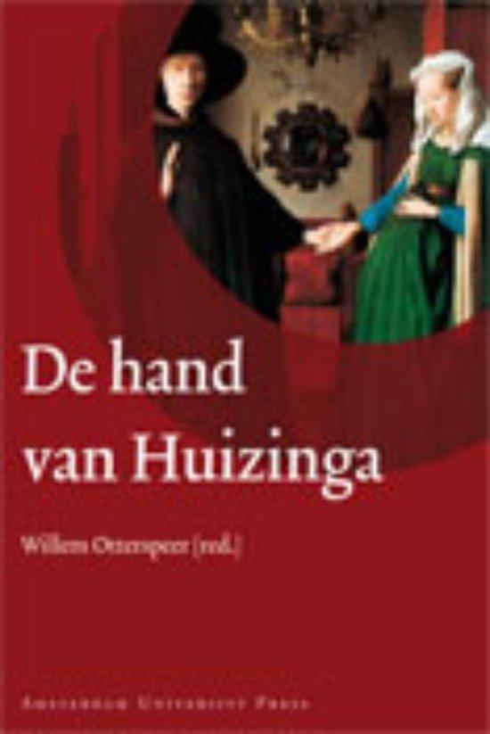 Boek cover De hand van Huizinga van Johan Huizinga (Hardcover)