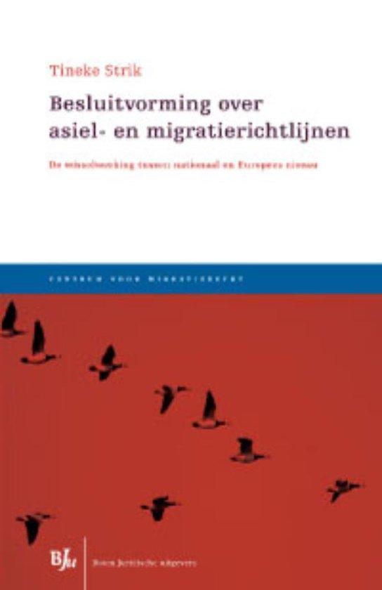 Besluitvorming over asiel- en migratierichtlijnen - Martina Hrmina Antonia Strik  