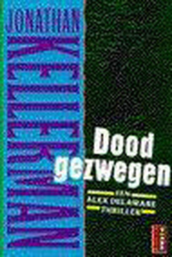 Doodgezwegen - Jonathan Kellerman pdf epub