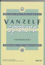 Afbeelding van Vanzelfsprekend. Nederlands voor anderstaligen. dutch for foreigners. werkboek