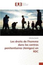 Les Droits de Lhomme Dans Les Centres Penitentiaires (Amigos) En Rdc