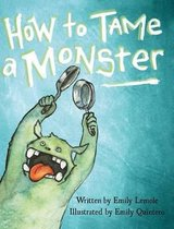 How to Tame a Monster