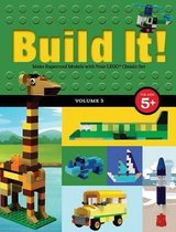 Build It! Volume 1: Make Supercool Models with Your Lego(r