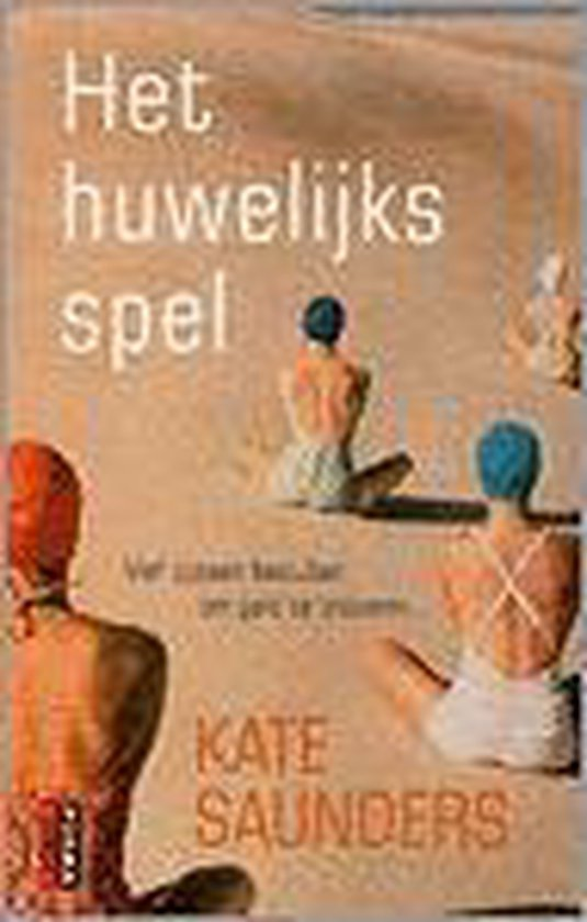 Het huwelijksspel - Kate Saunders pdf epub