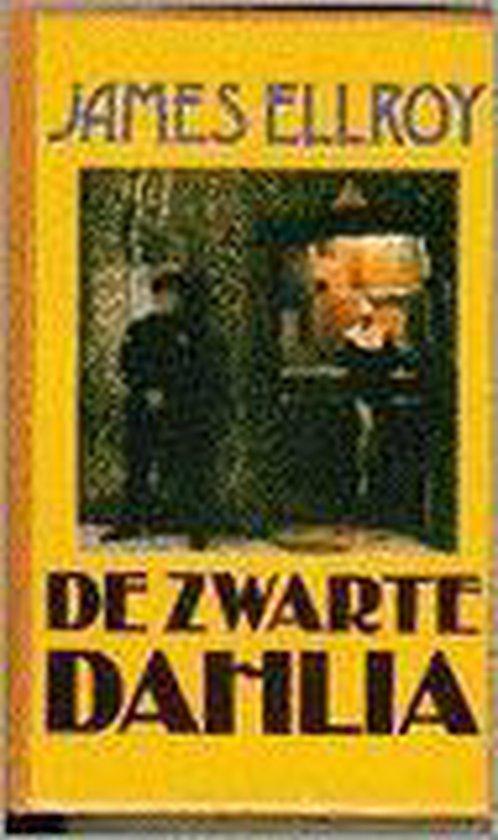 De Zwarte Dahlia - James Ellroy pdf epub