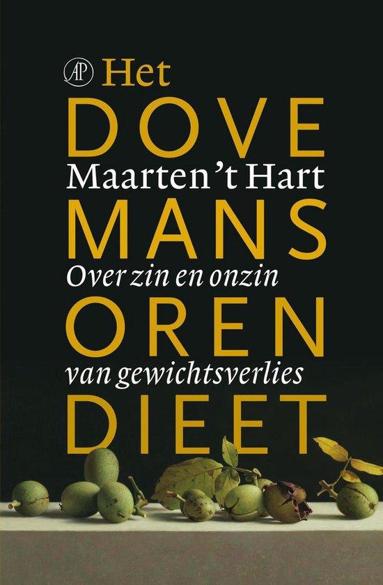 Het dovemansorendieet - Maarten 't Hart |