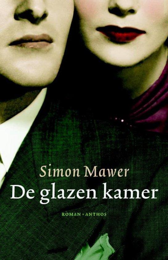 De glazen kamer - Simon Mawer |
