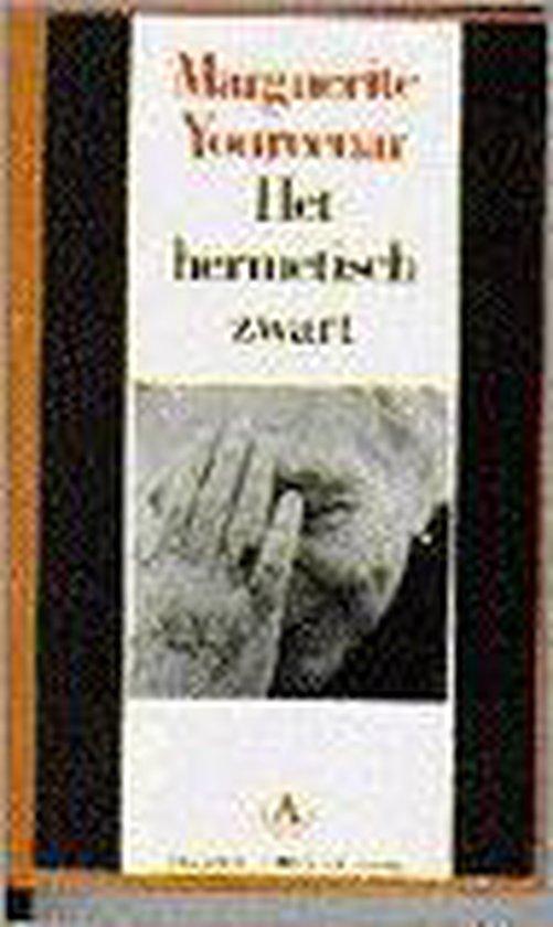 Het hermetisch zwart - Marguerite Yourcenar  