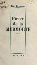 Pierre de la Mermorte