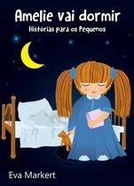 Amelie vai dormir - Historias para os Pequenos