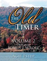 The Old Timer Volume 2