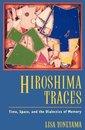 Boek cover Hiroshima Traces van Lisa Yoneyama