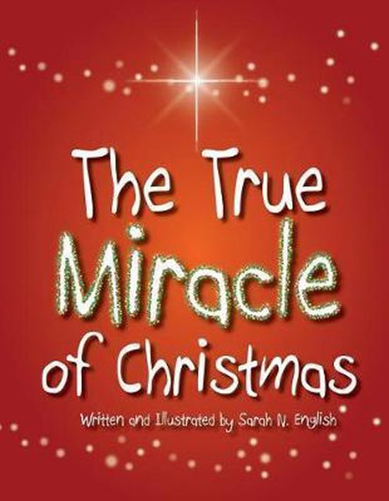 The True Miracle of Christmas