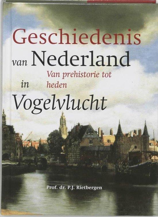 De geschiedenis van Nederland in vogelvlucht - P.J.A.N. Rietbergen | Fthsonline.com