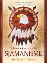 Boek cover De helende kracht van het Sjamanisme van Barbara Meiklejohn-Free (Paperback)