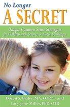 No Longer A SECRET