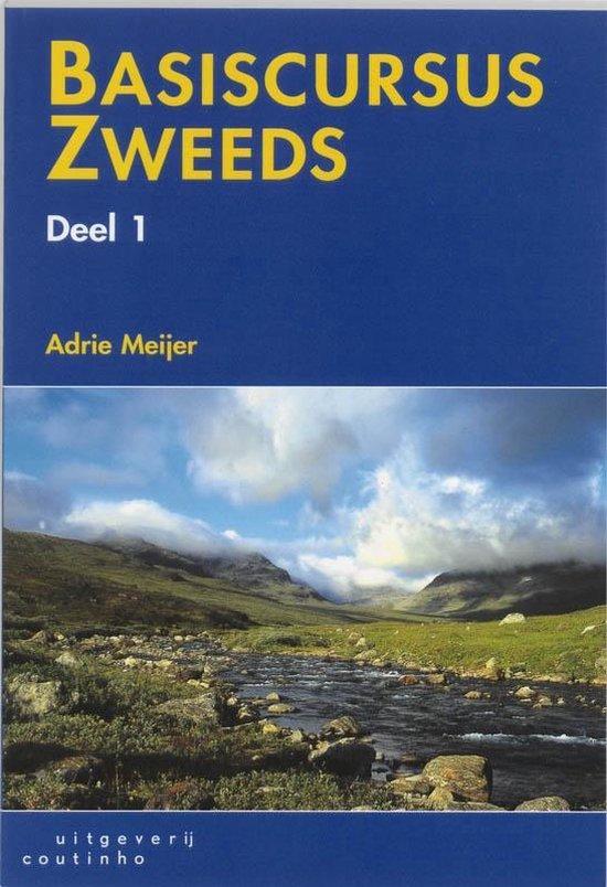 Basiscursus Zweeds 1 Leerlingenboek - A. Meijer  