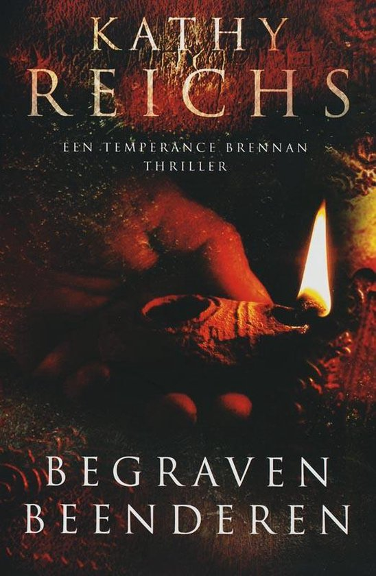 Begraven beenderen - een Temperance Brennan thriller - K Reichs