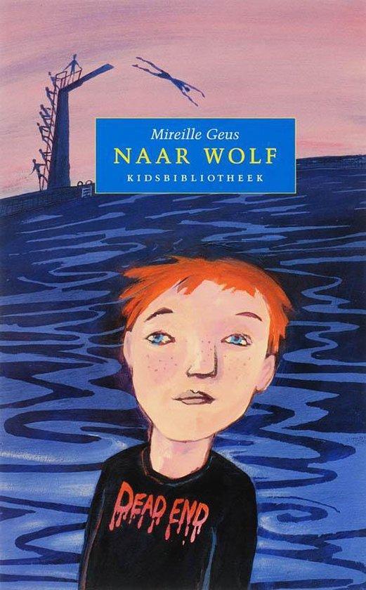 Naar Wolf - Mireille Geus pdf epub