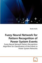 Fuzzy Neural Network for Pattern Recognition of Power System Events