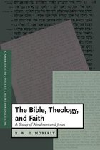 Boek cover The Bible, Theology, and Faith van R. W. L. Moberly
