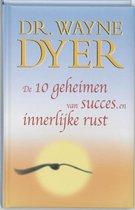 De Tien Geheimen Van Succes En Innerlijke Rust