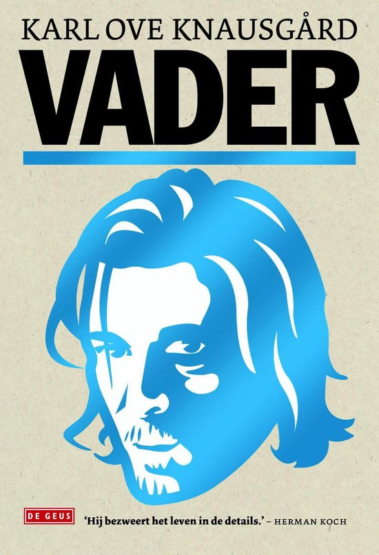 Vader / 1 - Knausgard, Karl Ove  