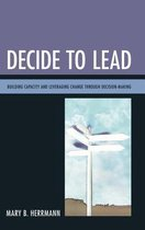 Decide to Lead