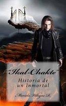 Ikal Chakte, Historia de Un Inmortal