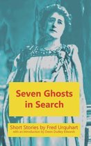 Seven Ghosts in Search
