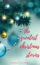 Boek cover The Greatest Christmas Stories: 120+ Authors, 250+ Magical Christmas Stories van A.A. Milne (Onbekend)