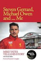 Omslag Steven Gerrard, Michael Owen and Me