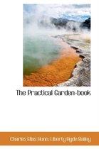 The Practical Garden-Book