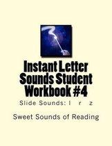 Instant Letter Sounds Student Workbook #4