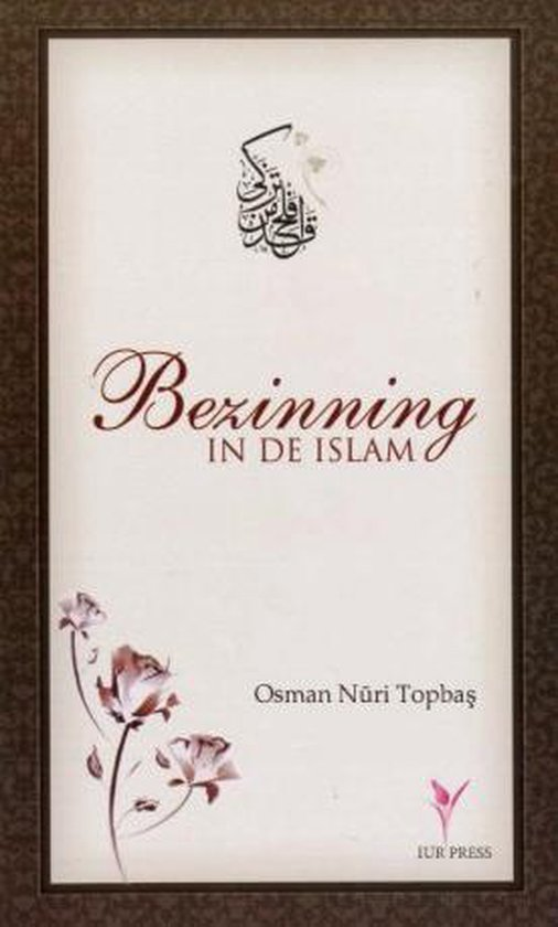 Bezinning in de Islam - Osman Nuri Topbas pdf epub