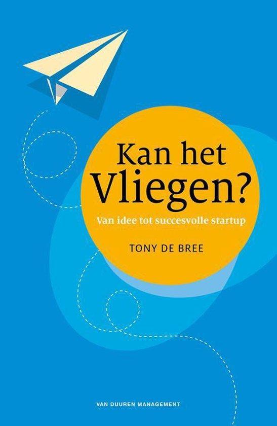 Boek cover Kan het vliegen? van Tony de Bree (Paperback)