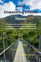 Unwavering Choices Planner