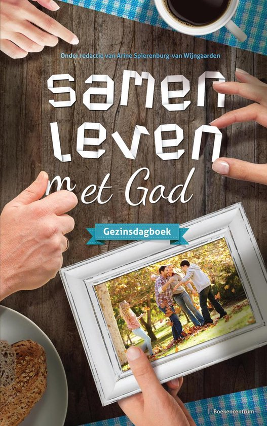 Samen leven met God - Arine Spierenburg - van Wijngaarden | Fthsonline.com