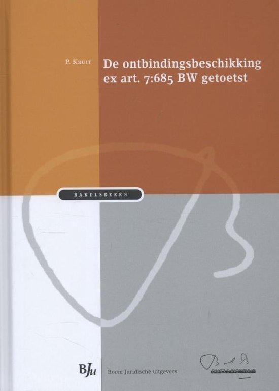 Bakelsreeks - De ontbindingsbeschikking ex art. 7:685 BW getoetst - P. Kruit | Fthsonline.com
