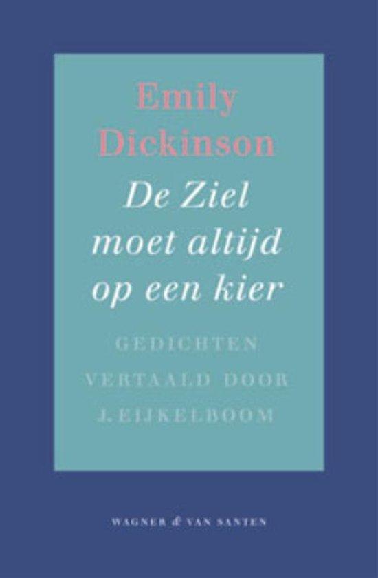 De ziel moet altijd op een kier - Emily Dickinson |